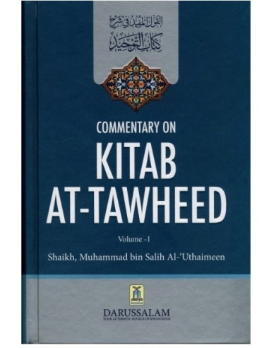 Commentary on Kitab at-Tawheed (2 vols)