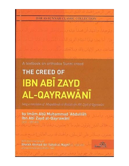 The Creed of Ibn Abi Zayd Al-Qayrawani With Commentary of Shaikh Ahmad ibn Yahya Al-Najmi