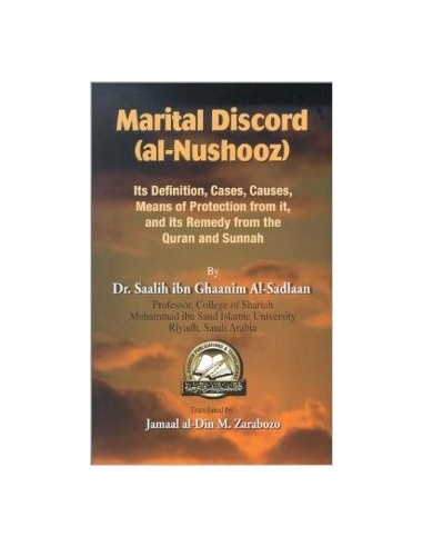Marital Discord (an-Nushooz) – Its Definitions, Cases, Causes, Means of Protection from it and its Ruling