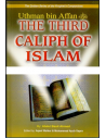 The Golden Series of the Prophet's Companions - Uthman bin Affan - The Third Caliph of Islam
