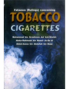 Fataawa (Rulings) concerning Tobacco & Cigarettes