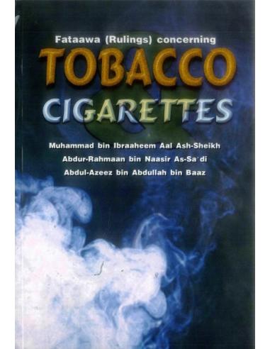 Fataawa (Rulings) concerning Tobacco & Cigarettes