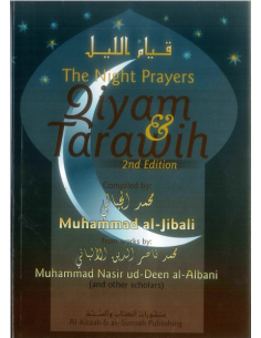The Night Prayer – Qiyam and Tarwih. (2nd Edition)