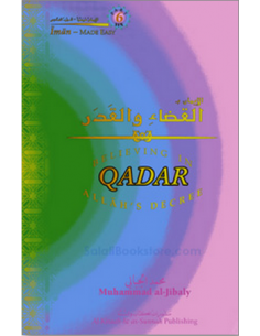 Believing in Qadar Allah's Decree