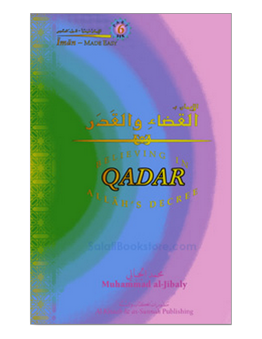 Believing in Qadar Allah's Decree