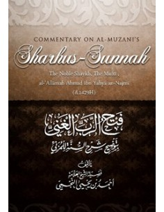 Commentary on Al-Muzani's Sharhus-Sunnah