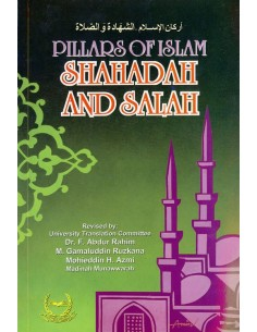 Pillars Of Islam Shahadah and Salah