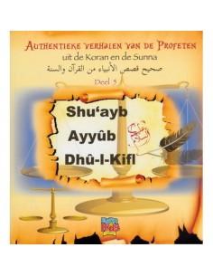 hu'ayb, Ayyub en Dhul Kifl ('alayhimas-salâm) Deel 5