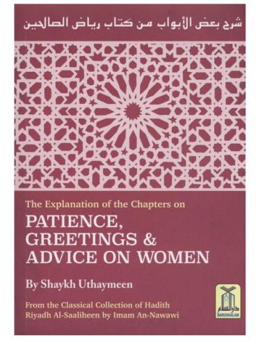 Patience, Greetings & Advice on women