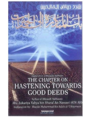 The chapter on hastening towards good deeds