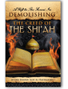 A Gift to the Sunni in Demolishing the Creed of the Shiah