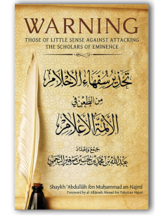 Warning Those of Little Sense Against Attacking the Scholars of Eminence