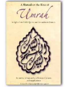 A Manual on the Rites of Umrah In light of the Noble Qur'aan and the Authentic Ahaadeeth