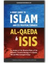 A Brief Guide to Islam & Its Position Towards Al-Qaeda & ISIS