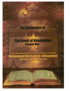 "The Explanation Of Sahih Al-Bukhari""The Book Of Revelation"""
