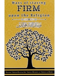 WAYS OF STAYING FIRM UPON THE RELIGION