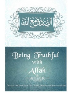 Being TruthFul With Allah