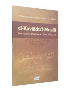 el-Kavaidu'l Musla isim ve sifat Tevhidinde temel Kaideler