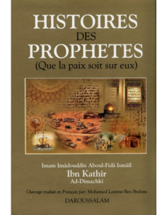 Histories Des Prophets (Que la paix soit sur eux)(French)