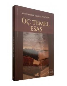 Uc Temel Esas ve Serhi