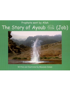 The Story of Ayoub علیه السلام ( Job : 9 )