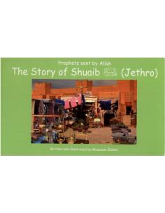 The story of Shuaib (Jethro)