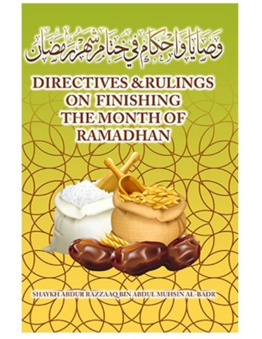 Directives & Rulings on finishing the Month of Ramadhan