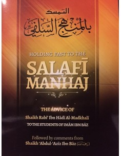 Holding Fast To The Salafi Manhaj
