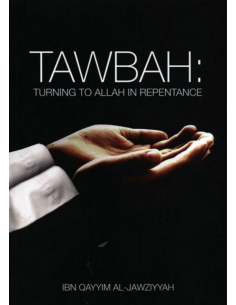 Tawbah:Turning To Allah In Repentance