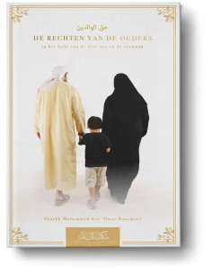 De rechten van de ouders in het licht van de Qor'aan en de soennah