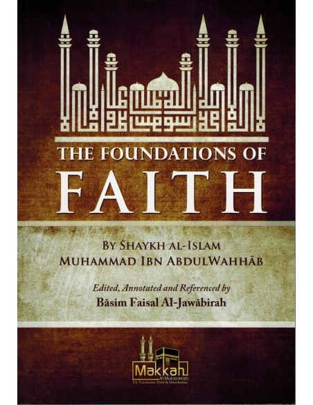 The Foundations of Faith