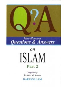 Miscellaneous Questions and Answers on Islam – Part Two
