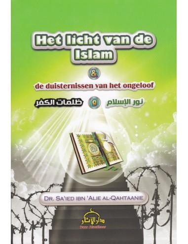 Het Licht Van De Islam En De Duisternissen Van Het ongeloof