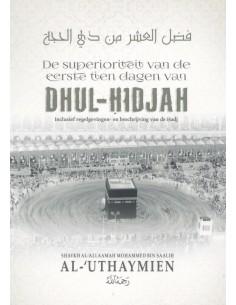 De Superioriteit van de Eerste tien dagen van Dhul-Hidjah