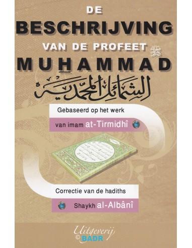 De beschrijving van de Profeet Mohammed (sallallahu aleyhi we sellam)