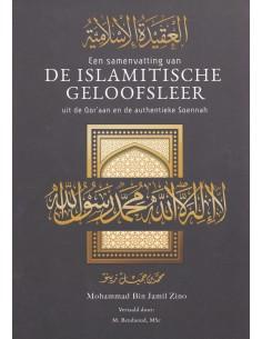 Een samenvatting van de islamitische geloofsleer uit de qor'aan en de authentieke Soennah