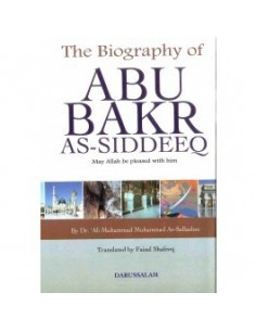 The Biography of Abu Bakr As Siddeeq