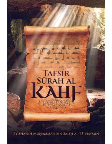 Tafsir Surah Al Kahf by Sheikh Uthaymeen