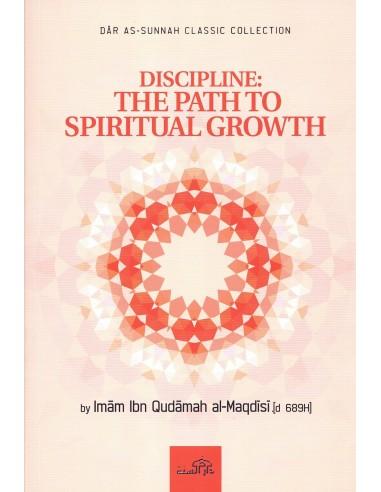 Discipline: The Path To Spiritual Growth