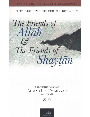 The Friends of Allah and the Friends...