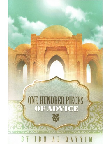 One Hundred Pieces Of Advice By Ibn...