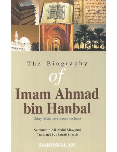 The Biography Of Imam Ahmad bin Hanbal