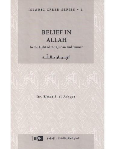 Belief in Allah : Islamic Creed...