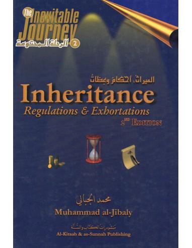 Inheritance Regulations & Exhortations