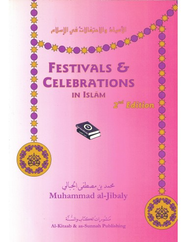 Festivals and Celebrations in Islam...