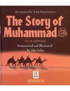 The Story of Muhammad in Madinah