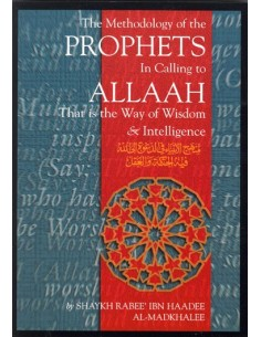 The Methodology of the Prophets In Calling to Allaah