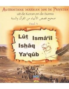 Lut, Ismail, Ishaq en Yaqub...