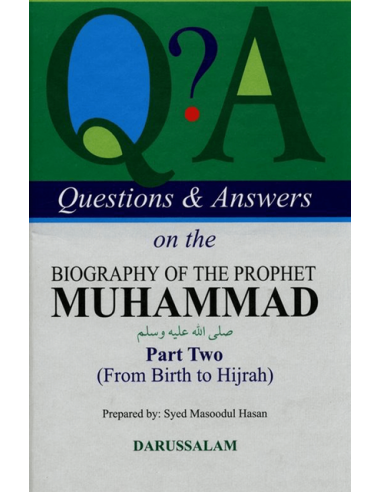 Q & A On The Biography Of The Prophet...
