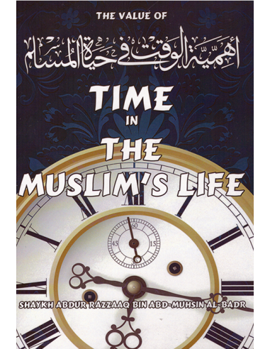 The value of Time in the Muslim´s Life
